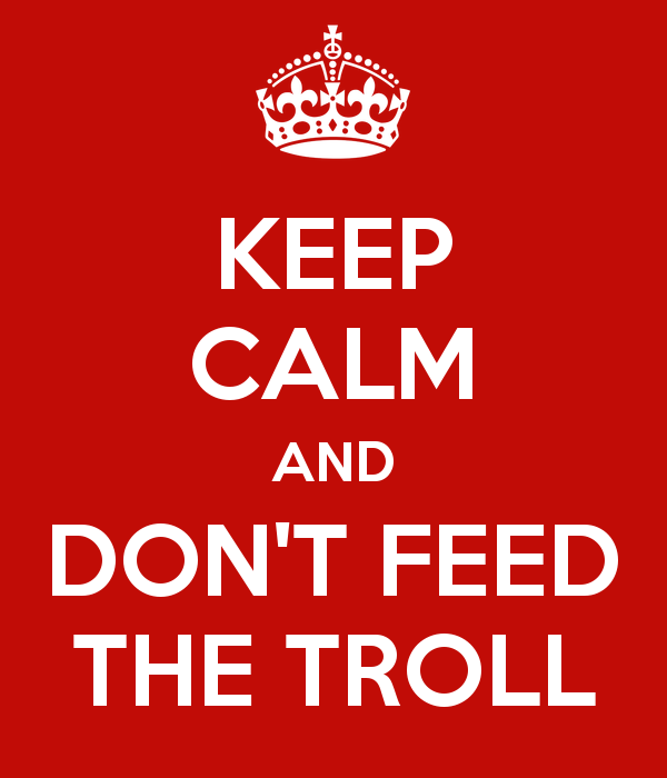 keep-calm-and-don-t-feed-the-troll